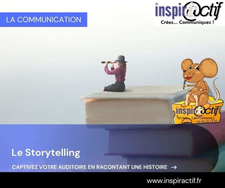 Le Storytelling, la star de la communication.