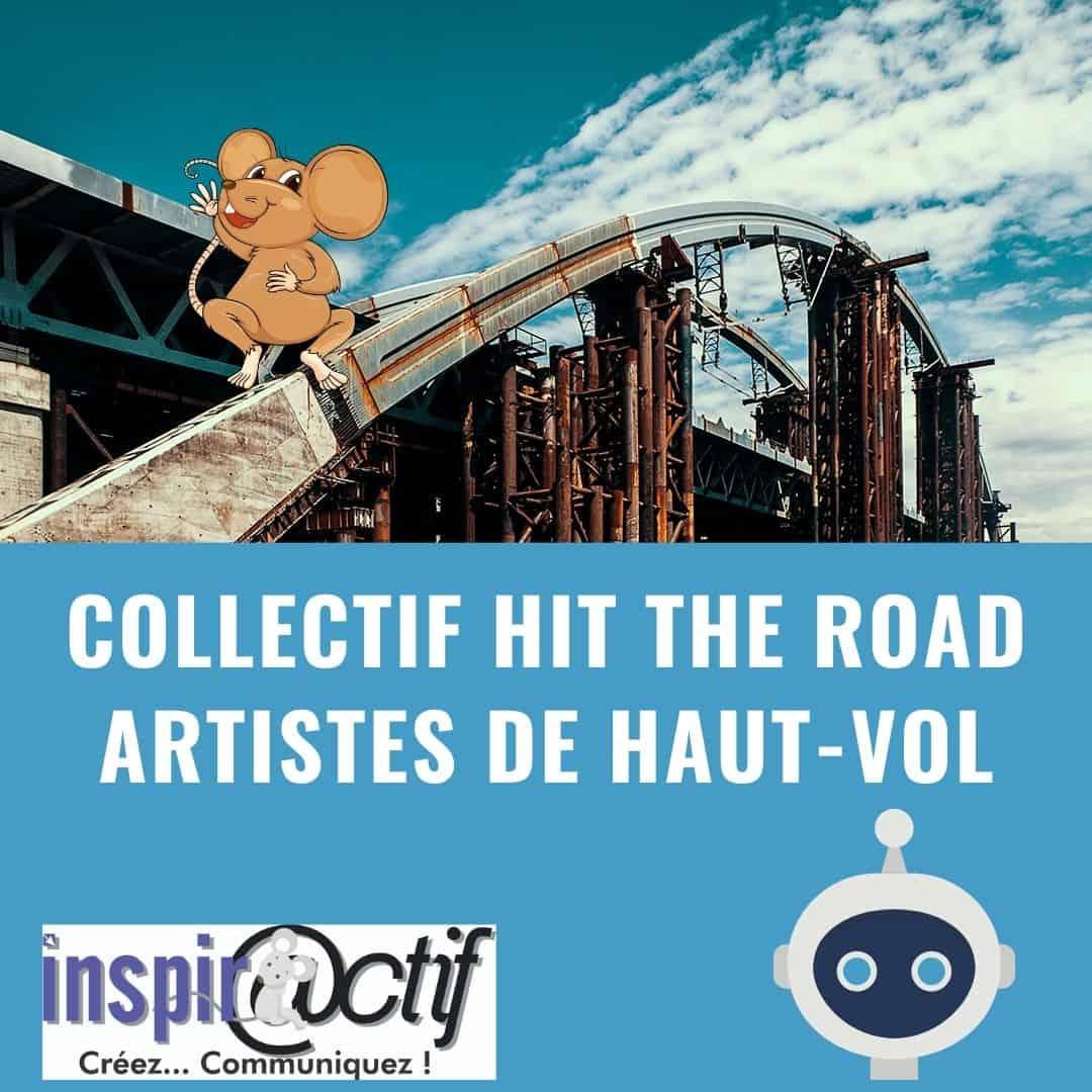 Les enfants du vide, le Collectif «Hit the Road»